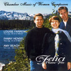 The Felici Trio - Chamber Music of Women Composers CD